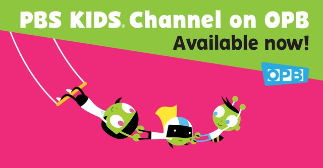 New PBS KIDS Channel on OPB   TV | OPB