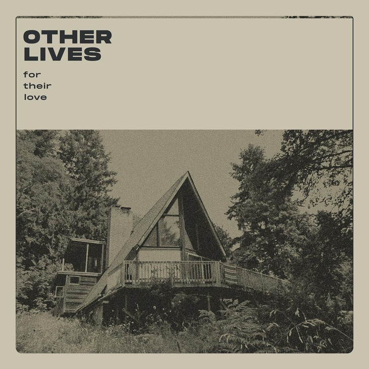 """""""For Their Love"""" by Other Lives"""